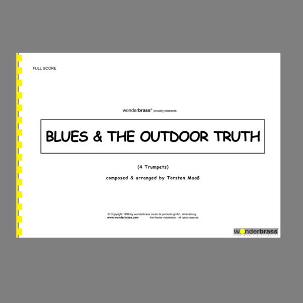 BLUES & THE OUTDOOR TRUTH (4 Trumpets) [bigband]