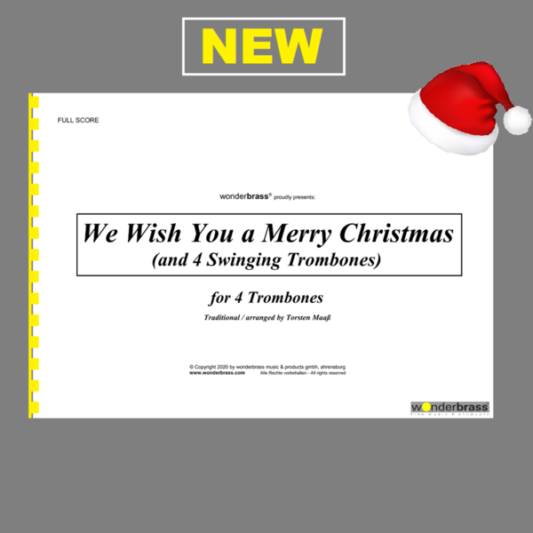 WE WISH YOU A MERRY CHRISTMAS (AND 4 SWINGING TROMBONES) [trombone quartet]